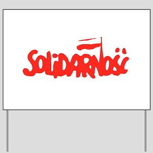 Solidarnosc Yard Sign