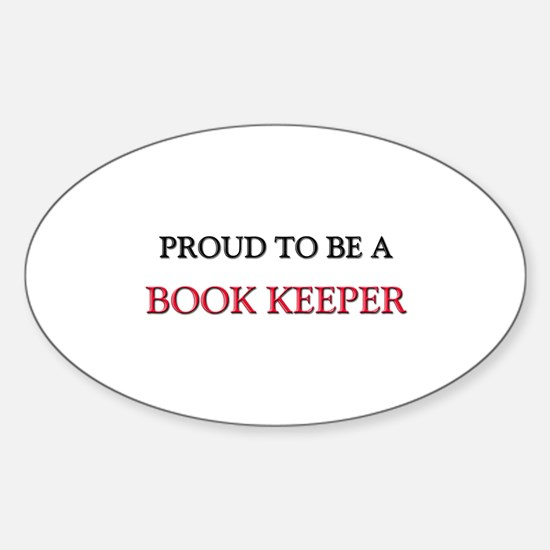 Proud to be a Book Keeper Oval Decal