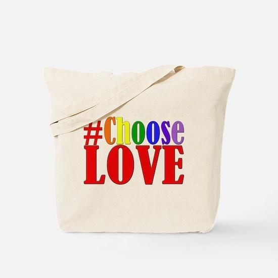 Choose Love Rainbow Tote Bag