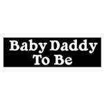 Baby Daddy to Be Bumper Sticker (10 pk)