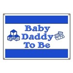 Baby Daddy to Be Banner
