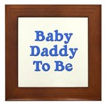 Baby Daddy to Be Framed Tile