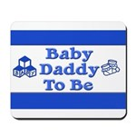 Baby Daddy to Be Mousepad