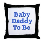 Baby Daddy to Be Throw Pillow