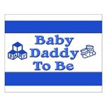 Baby Daddy to Be Small Poster