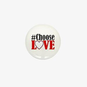 Choose Love Heart Mini Button