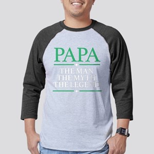 The Man Myth Legend Papa Mens Baseball Tee