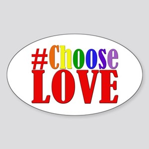 Choose Love Rainbow Sticker