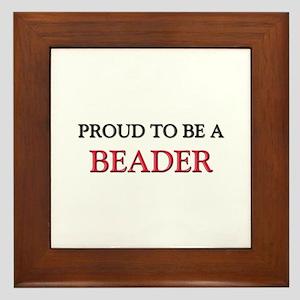 Proud to be a Beader Framed Tile