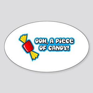 'Ooh Piece Of Candy!' Oval Sticker