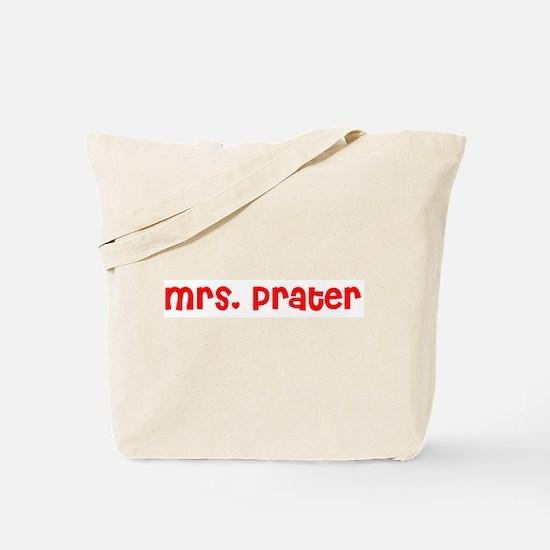 Mrs. Prater Tote Bag