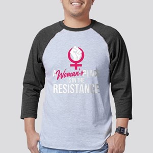 A Womans Place Is In The Resista Mens Baseball Tee
