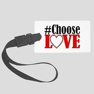 Choose Love Heart Luggage Tag