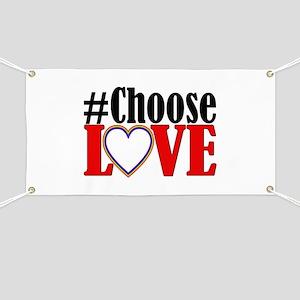 Choose Love Heart Banner