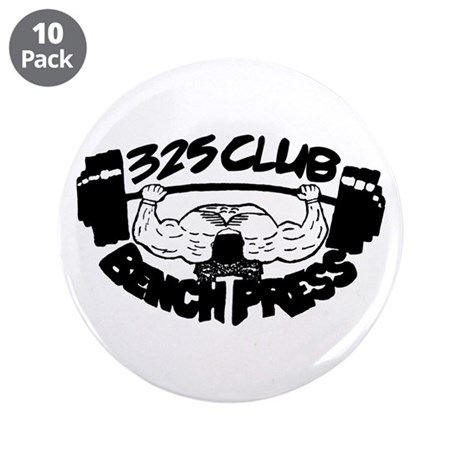 """325 Club Bench Press 3.5"""" Button (10 pack)"""