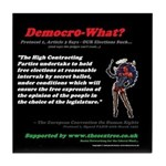 pro 1, article 3 democro-what? Tile Coaster