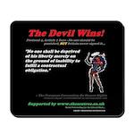 Protocol 4, Article 1 The Devil Wins Mousepad