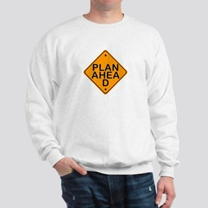 Plan Ahead Gear Sweatshirt