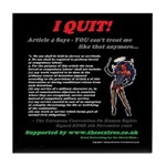 Article 4 I QUIT! Tile Coaster
