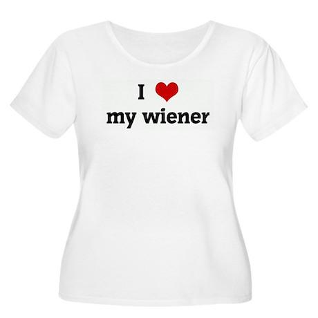 I Love my wiener Women's Plus Size Scoop Neck T-Sh
