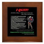 Article 4 I QUIT Framed Tile