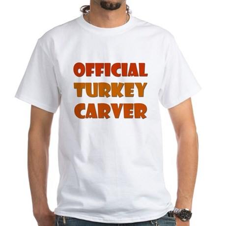 Official Turkey Carver White T-Shirt