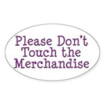 Don't Touch Merchandise Oval Sticker (50 pk)