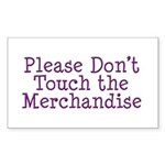 Don't Touch Merchandise Rectangle Sticker 50 pk)