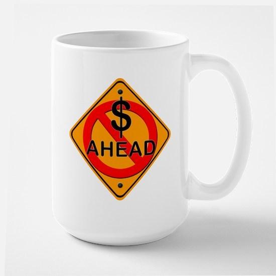 No Money Ahead Gear Large Mug