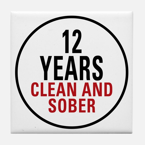 12 Years Clean & Sober Tile Coaster