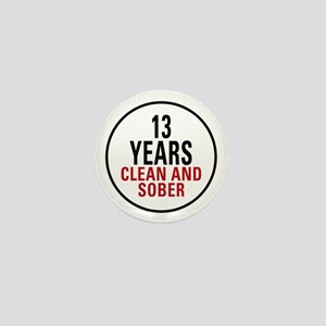 13 Years Clean & Sober Mini Button