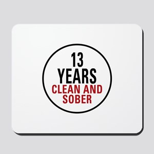 13 Years Clean & Sober Mousepad