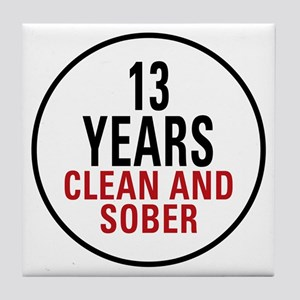 13 Years Clean & Sober Tile Coaster