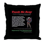 Protocol 1, Article 2 Teach Me Sexy Throw Pillow