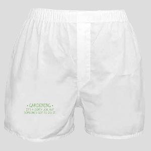 Gardening Dirty Job Boxer Shorts