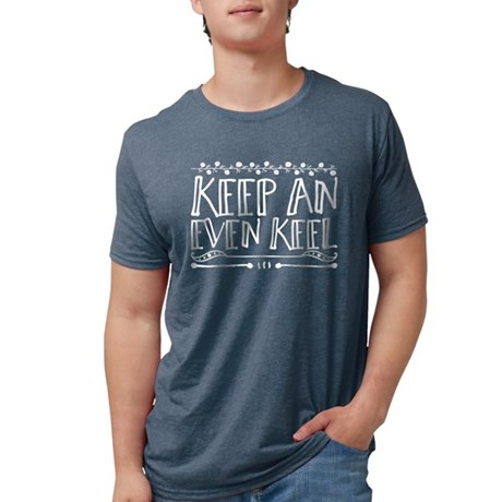 keep an even keel T-Shirt