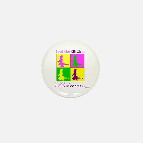 Rince in Princess - Mini Button