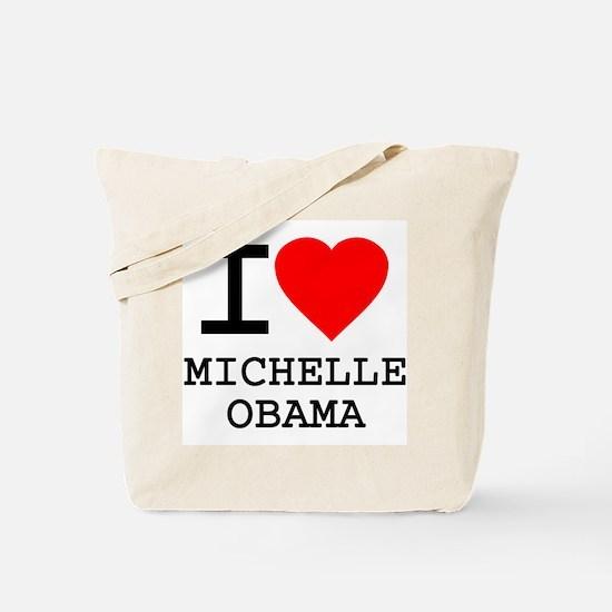 I Love Michelle Obama Tote Bag