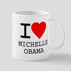 I Love Michelle Obama Mug