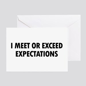 I Expectations Greeting Card