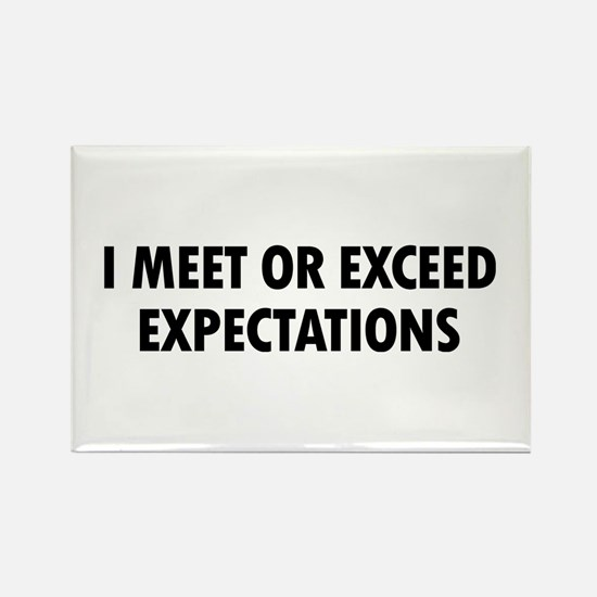 I Expectations Rectangle Magnet