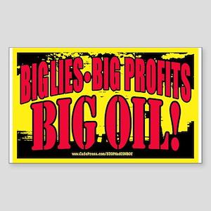 Big Lies Big Profits BIG OIL 2 Sticker (Rectangula