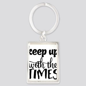 keep up with the times Keychains