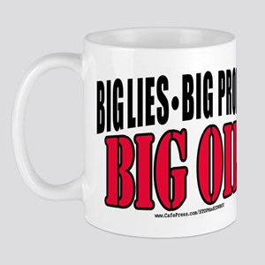 Big Lies Big Profits BIG OIL Mug