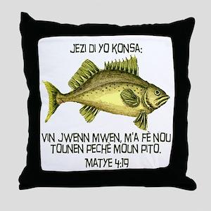 Matthew 4:19 Haitian Creole Throw Pillow