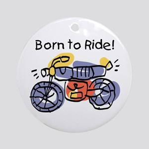 Child Art Born To Ride Ornament (Round)