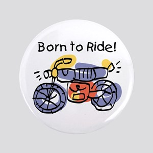 "Child Art Born To Ride 3.5"" Button"