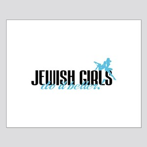 Jewish Girls Do It Better! Small Poster
