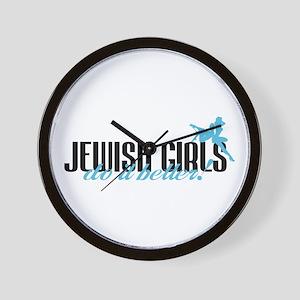 Jewish Girls Do It Better! Wall Clock