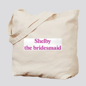 Shelby the bridesmaid Tote Bag